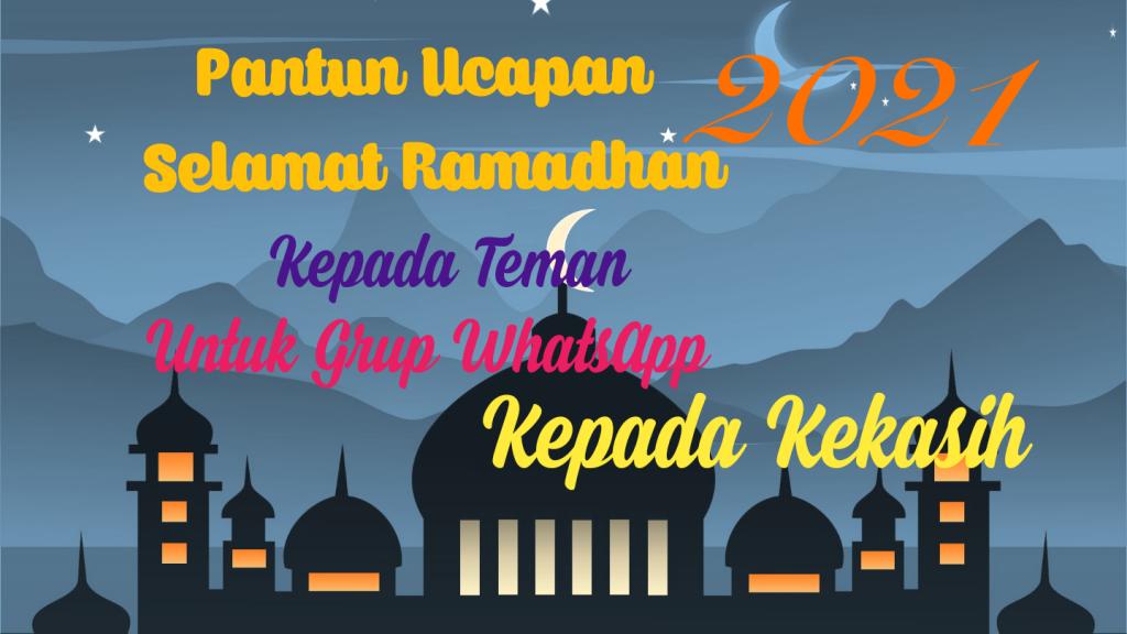 Pantun Ucapan Selamat Ramadhan Kepada Kekasih, Grup WA
